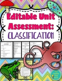 Classification Unit Editable Test (Includes Reflection Activity)