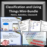 Classification and Living Things Mini-Bundle -- PowerPoint, Notes, Worksheets