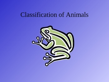 Classification of Animals PowerPoint Presentation
