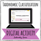 Classification of Living Things - Digital Taxonomy Unit fo
