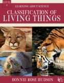 Classification of Living Things-Learning About Science, Level 4 (Plus Digital)