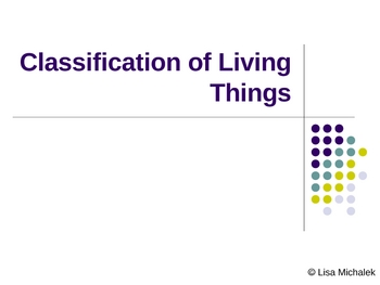 Classification of Living Things PowerPoint Presentation Lesson Plan