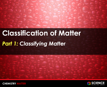 PPT - Classification of Matter (With Summary Notes)