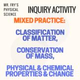 Classification of Matter Matching & Conservation of Mass -