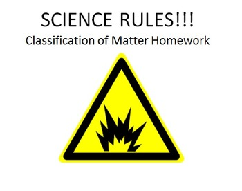 Classification of Matter, States of Matter, and Phase Change Homework