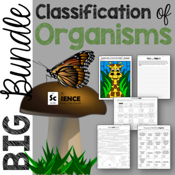 Classification of Organisms BIG Bundle of Activities and Assessments