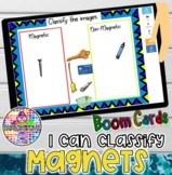Classify Magnets | STEM | BOOM Cards