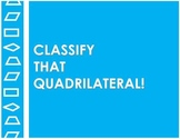 Classify That Quadrilateral!: A Geometry Activity Sorting Quadrilaterals