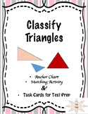 Classify Triangles, Matching, Anchor Chart and Test Prep T