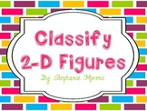 Classifying 2-D Shapes {Third Grade TEKS}