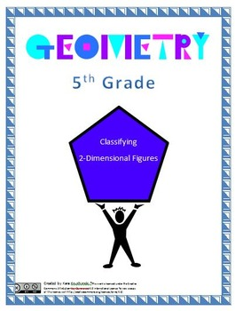 Classifying 2-Dimensional Figures Lesson Plans - 5th Grade