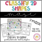 Classifying 2D Shapes Maze 4.6C 4.6D 5.5A
