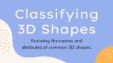 Classifying 3D Shapes
