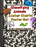 Classifying Animals Science Anchor Charts and Poster Set