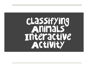 Classifying Animals Interactive Activity