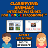 Classifying Animals Interactive Slides for Google Classroo