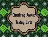Classifying Animals Trading Cards