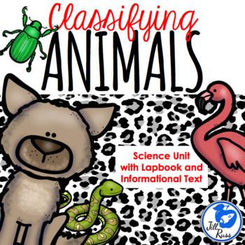 Classifying Vertebrate Invertebrate Animals Unit, Lapbook, Informational Text