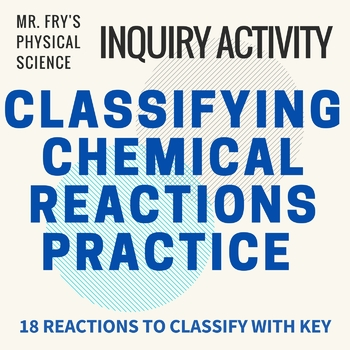 Classifying Chemical Reactions Practice
