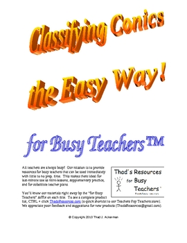 Classifying Conics the Easy Way for Busy Teachers