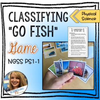 """Classifying """"Go Fish"""" Game - NGSS PS1-1"""