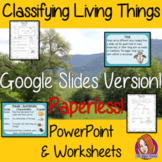 Classifying Living Things DIGITAL Lesson in Google Slides™