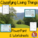 Classifying Living Things PowerPoint and Worksheets Lesson