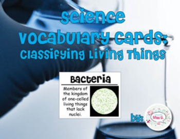 Classifying Living Things Science Vocabulary Cards