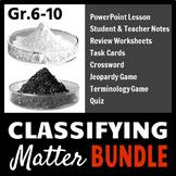 Classifying Matter - LESSON BUNDLE {Editable}