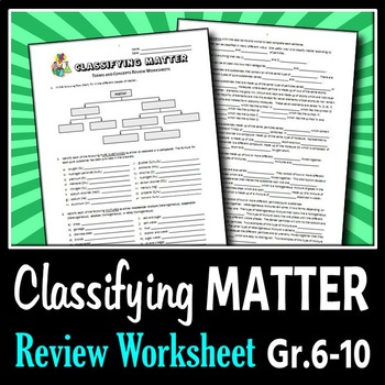 Classifying Matter - Review Worksheets {Editable} by ...
