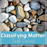Classifying Matter Task Cards TEKS 5.5A | Distance Learning