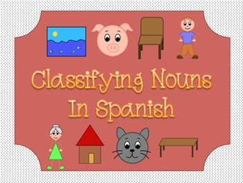 Classifying Nouns: Literacy Center (SPANISH)