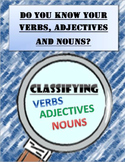 Classifying Nouns, Verbs and Adjectives