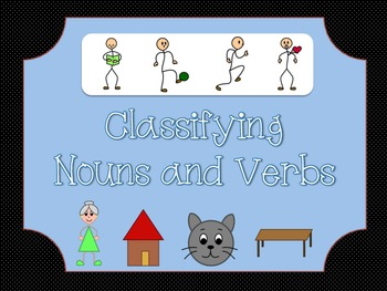 Classifying Nouns and Verbs: Literacy Center
