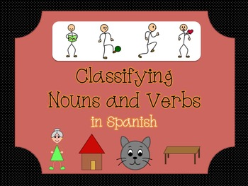 Classifying Nouns and Verbs: Literacy Center (SPANISH)