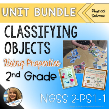 Classifying Objects Using Properties Bundle - 2nd Grade - NGSS PS1-1