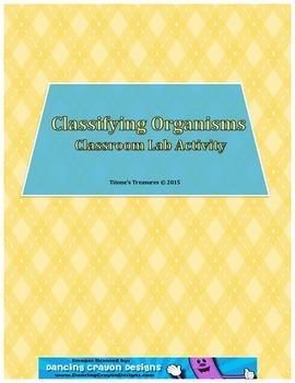 Classifying Organisms Classroom Lab Activity