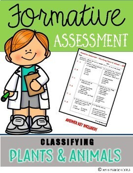 Classifying Plants & Animals {Formative Assessment}