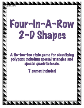 Classifying Polygons, Triangles and Quadrilaterals Four-in-a-Row Games