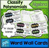 Classifying Polynomials Vocabulary Word Wall Cards
