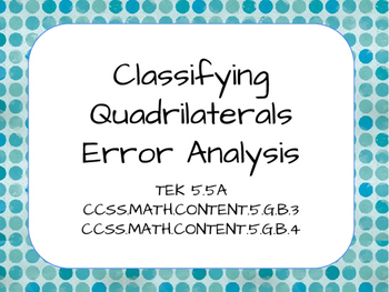 Classifying Quadrilateral Error Analysis TEK 5.5A