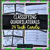 Classifying Quadrilaterals: 24 Task Cards