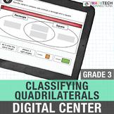 Classifying Quadrilaterals - 3rd Grade Google Classroom™ Math Activities | 3.G.1