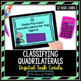 Classifying Quadrilaterals: Digital Task Cards