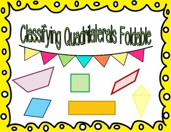 Classifying Quadrilaterals Foldable
