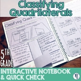 Classifying Quadrilaterals Interactive Notebook Activity & Quick Check TEKS 5.5A