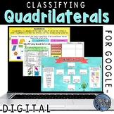 Classifying Quadrilaterals Digital for Google Slides™
