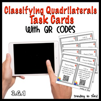 Classifying Quadrilaterals Task Cards {With QR Codes!}