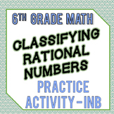 Classifying Rational Numbers Practice Activity - INB - 6th