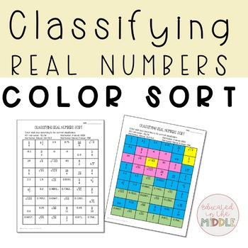 Classifying Real Numbers Color Sort